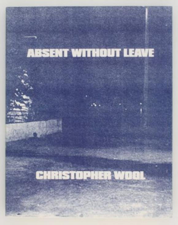 Christopher Wool, Absemt Without Leave, Cover