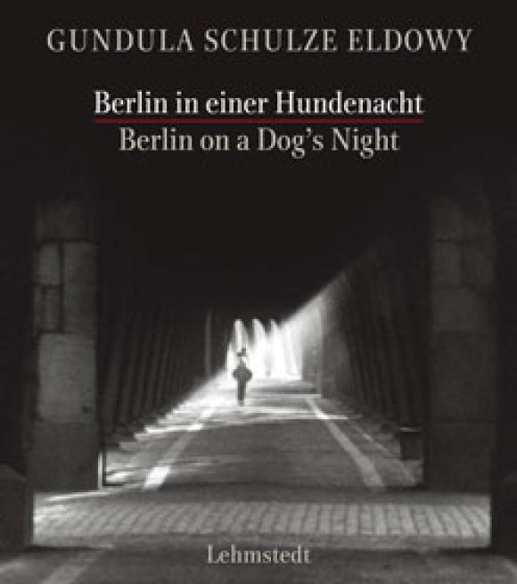 Gudrun Schulze Eldowy, Berlin in einer Hundenacht - Buchcover