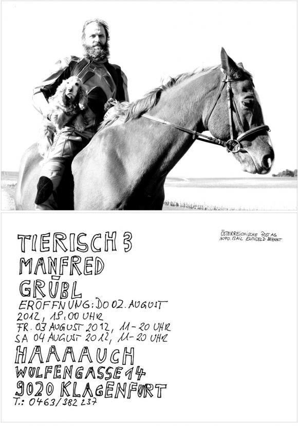 Manfred Grübl, Tierisch 3, 2012